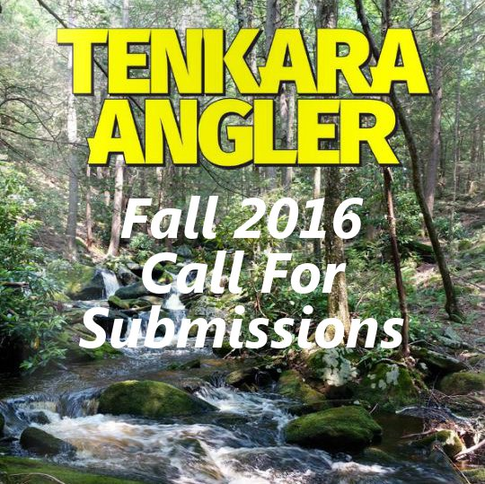Tenkara Angler - Fall 2016 Call for Submissions