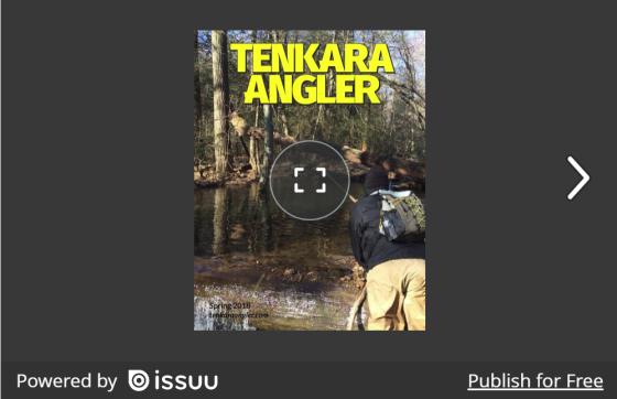 Tenkara Angler Spring 2018 ISSUU Embed