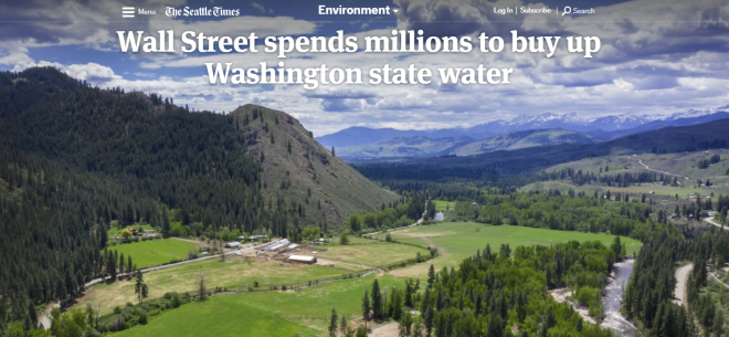 2019-10-27 20_40_35-Wall Street spends millions to buy up Washington state water _ The Seattle Times